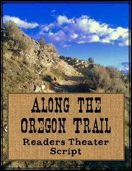 Along the Oregon Trail Reader's Theater