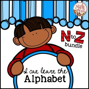 Alphabet Bundle for Letter of the Week {N to Z}