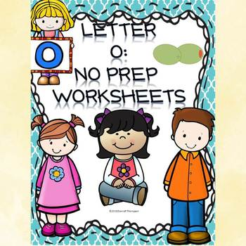 Alphabet Letter of the Week: Letter O (No Prep Worksheets)