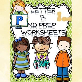 Alphabet Letter of the Week: Letter P (No Prep Worksheets)
