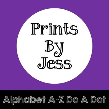 Alphabet A-Z Do A Dot Printables