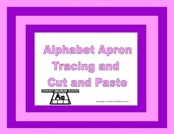 Alphabet Apron Tracing and Cut and Paste