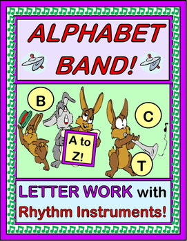 """Alphabet Band!"" -- Letter Work with Rhythm Instruments!"