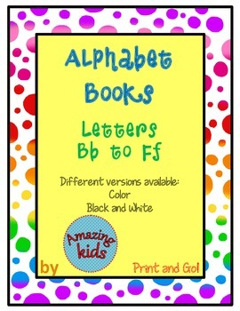 Alphabet Books Bb to Ff