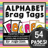 Alphabet Brags Tags (Reading & Math Leveling Incentives)