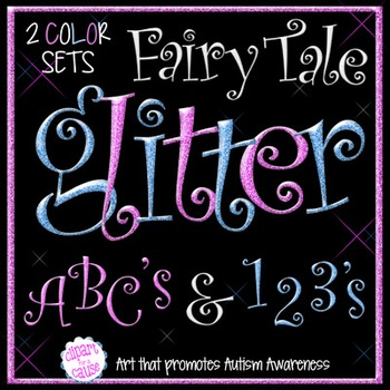 Alphabet Clip Art: Fairy Tale Glitter Letters Numbers & Sy