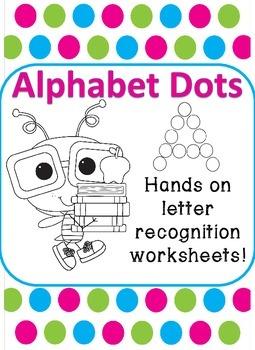 Alphabet Dots - Letter Recognition Worksheets