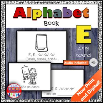 Alphabet Books - Letter Sounds Emergent Reader - E (long)