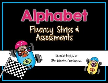 Alphabet Fluency Strips and Assessment (Includes Letter Id