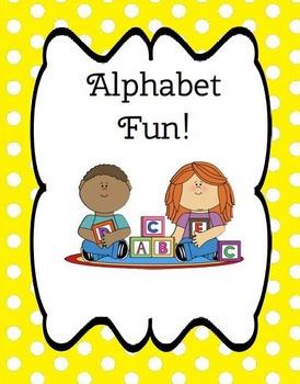 Alphabet Fun! Meaningful Activities To Teach The Alphabet!