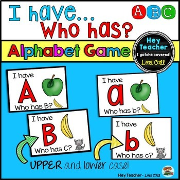 Alphabet Game: Letter Identification {I have... Who Has?}