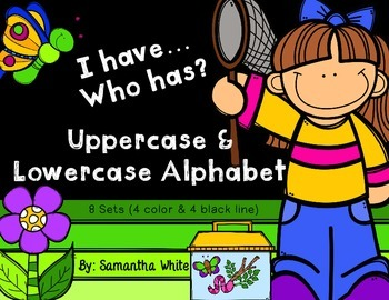 Alphabet - I have... Who has? {Uppercase & Lowercase}