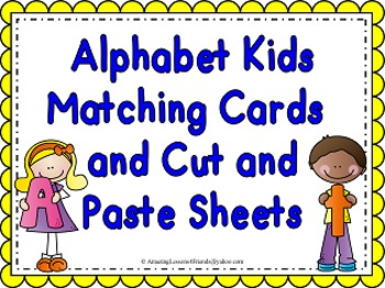 Alphabet Kids Matching Cards and Cut and Paste Sheets