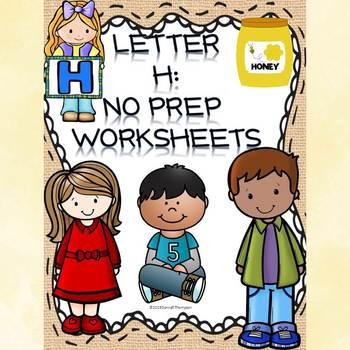 Alphabet Letter of the Week: Letter H (No Prep Worksheets)