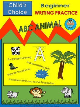 Child's Choice Writing Practice: ABC ANIMAL - Beginner