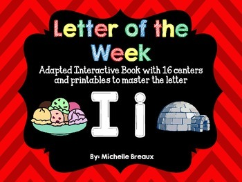 Alphabet Letter of the Week--Letter I Adapted book & More