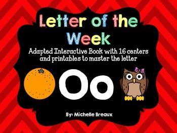 Alphabet Letter of the Week--Letter O Adapted book & More