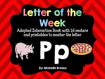 Alphabet Letter of the Week--Letter P Adapted book & More