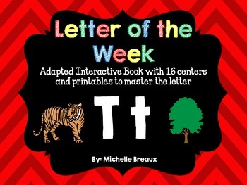 Alphabet Letter of the Week--Letter T Adapted book & More