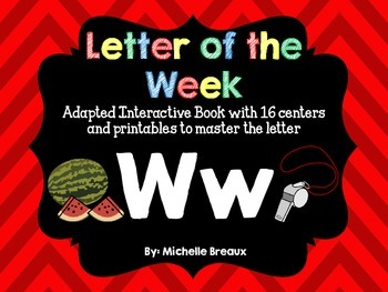 Alphabet Letter of the Week--Letter W; Adapted book & More