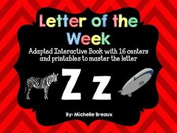 Alphabet Letter of the Week--Letter Z Adapted book & More