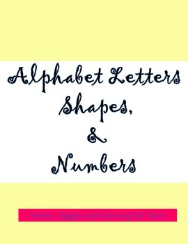 Alphabet Letters, Shapes and Numbers