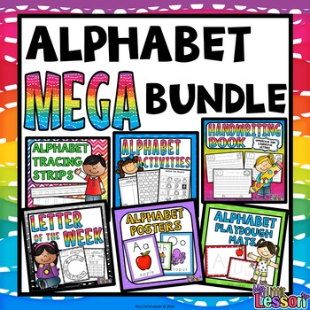 Alphabet MEGA Bundle: Worksheets, Posters, and Activities