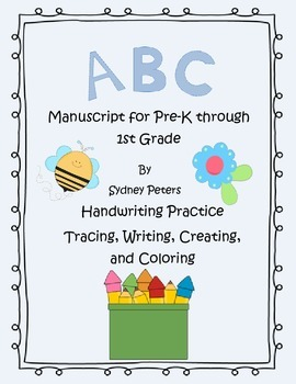 Writing, Creating, and Coloring - Alphabet Manuscript FREEBIE!