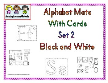 Alphabet Mats With cards Set 2 Black and White