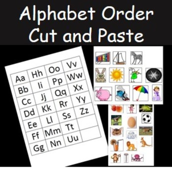 Alphabet Ordering- Cut and Paste and match the pictures to