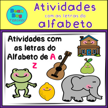 Alphabet Pack - Portuguese/ Atividades com as letras do Al