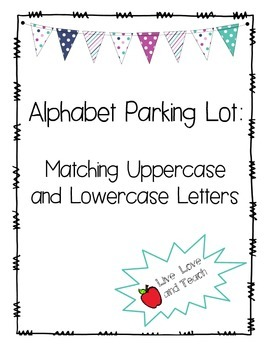 Alphabet Parking Lot Uppercase and Lowercase Matching FREEBIE