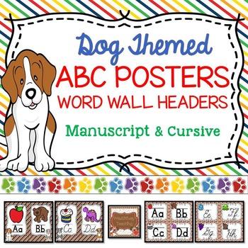 Alphabet Posters Dog Themed Manuscript & Cursive