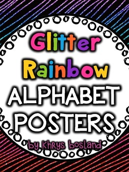 Alphabet Posters {Glitter Rainbow} {Many Picture Options}
