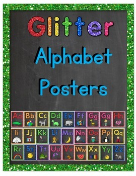 Alphabet Posters (Glitter and Chalkboard)