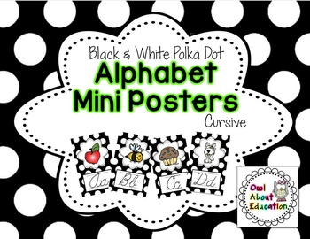 Alphabet Posters - Cursive {Black & White Polka Dot}