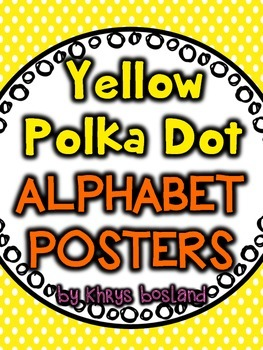 Alphabet Posters {Yellow Polka Dots} {Many Picture Options