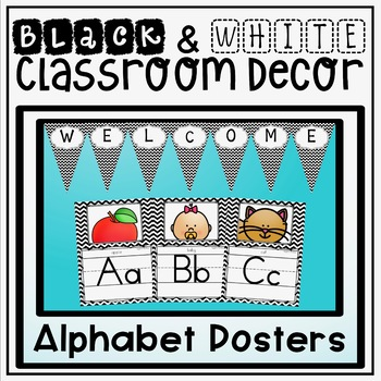 Alphabet Posters and Bunting {Black and White Chevron Clas