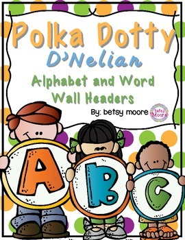 Alphabet Posters and Word Wall Headers Polka Dot D'Nelian