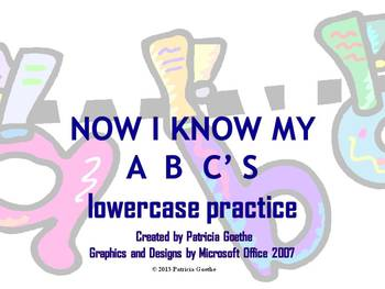 Alphabet Powerpoint - Now I Know My ABC's Lowercase Letters
