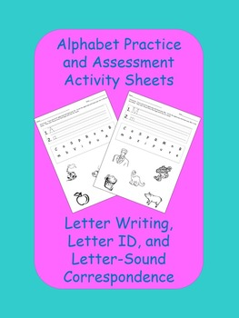 Alphabet Practice and Assessment Activity Sheets