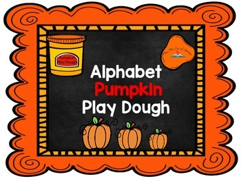 Pumpkin Play Dough- Alphabet
