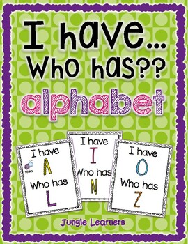 Alphabet Review: I Have Who Has Game