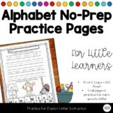 Alphabet Soup - NO PREP Alphabet Letter Practice Packet