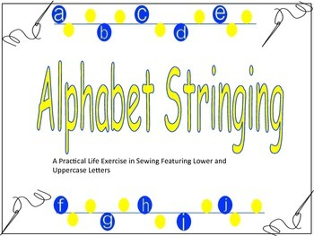 Alphabet Stringing - Practical Life Exercise in Sewing