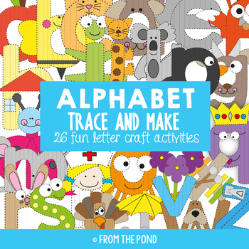 Alphabet Crafts {Trace and Make}