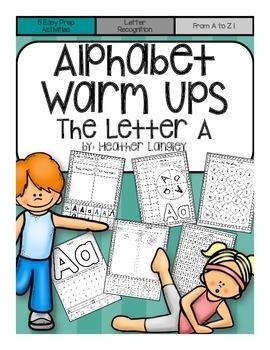 Alphabet Warm Ups The Letter A