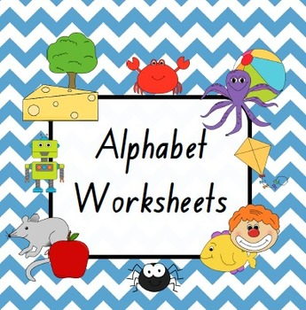 Alphabet Worksheets - All 26 Letters Included!