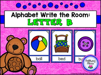 Alphabet Write the Room: Letter B