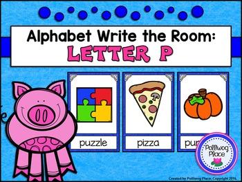 Alphabet Write the Room: Letter P